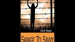 Savage To Savvy (excerpt)