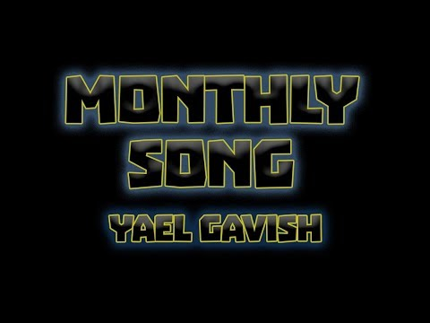 Yael Gavish - Monthly Song