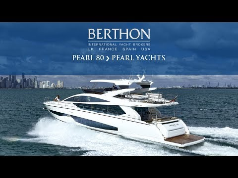 Pearl 80 - Pearl Motor Yachts - Berthon International Yacht Brokers (2)