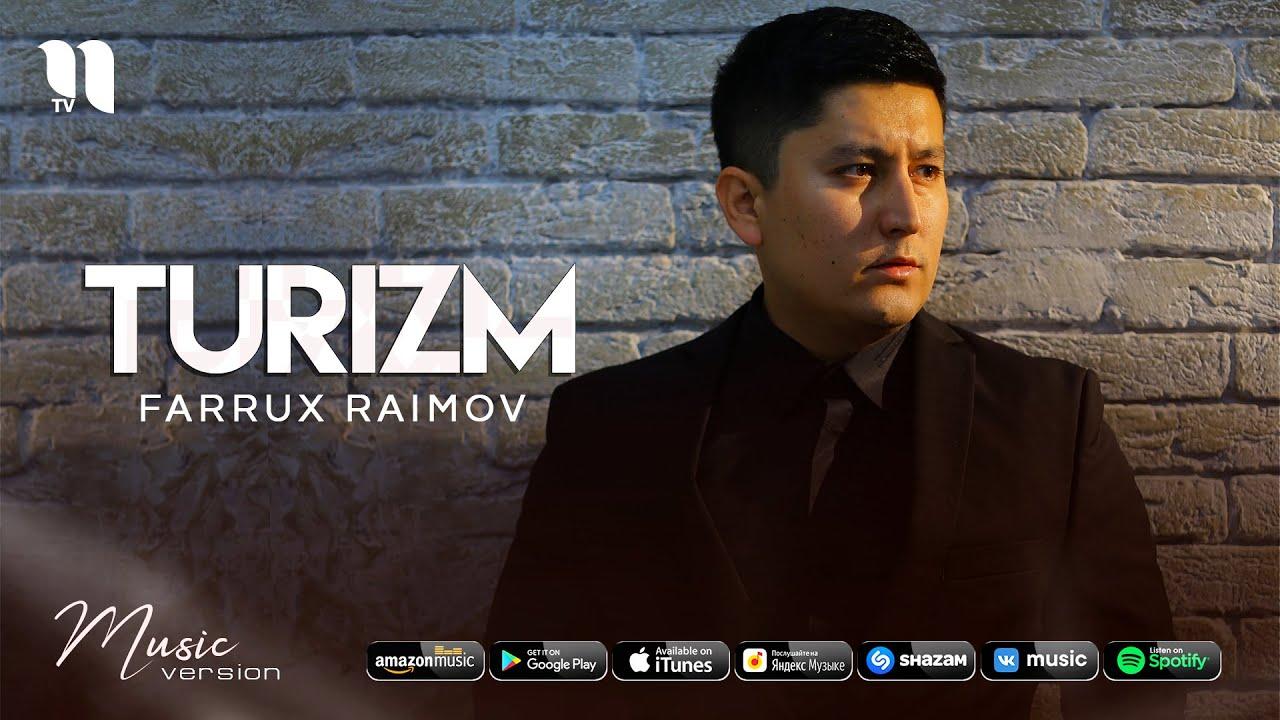 Farrux Raimov - Turizm (audio 2021)