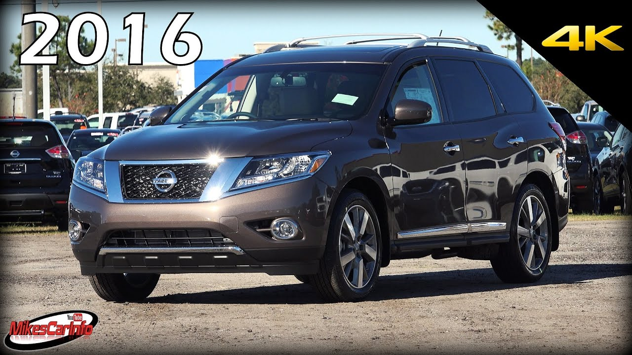 2016 Nissan Pathfinder Platinum Ultimate In Depth Look 4k