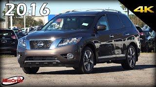 2016 Nissan Pathfinder Platinum - Ultimate In-Depth Look in 4K