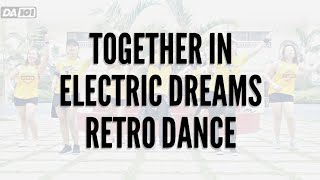 DA101 | TOGETHER IN ELECTRIC DREAMS | RETRO DANCE