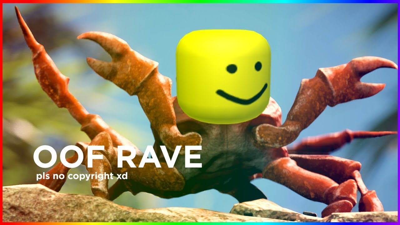 Oof Rave (Crab Rave but it's on ROBLOX)
