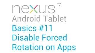 Google Nexus 7 Tips - Basics: #11 Ultimate Rotation Control Tip