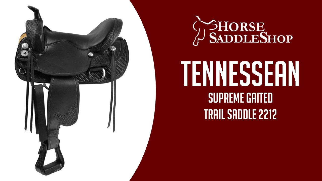 Tennessean Supreme Gaited Horse Trail Saddle 1-2212