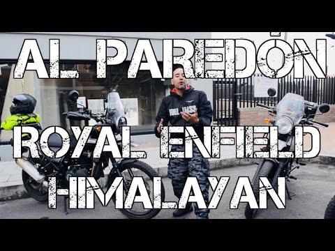 AL PAREDON   ROYAL ENFIELD HIMALAYAN #FULLGASS