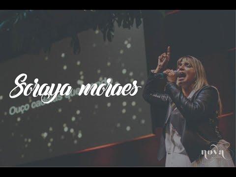 Soraya Moraes - Jesus me tornou filha | NOVA MULHER 2017