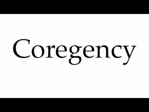 How to Pronounce Coregency
