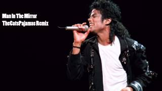 Michael Jackson-Man in the mirror(TCP Remix)