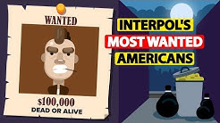 Most Wanted Americans by Interpol in 2018