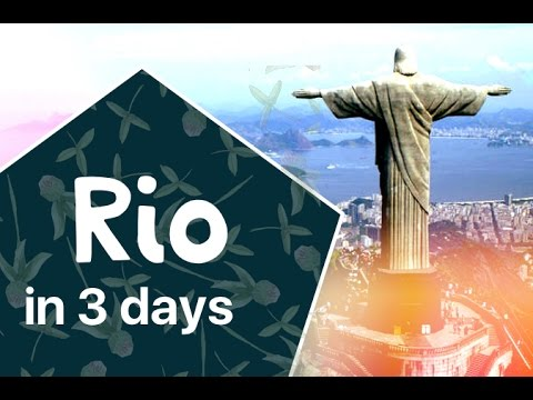 10 Things to do in Rio de Janeiro in 3 Days [Imagefilm] Travel Guide