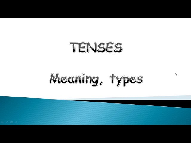 Introduction to Tenses - Part I