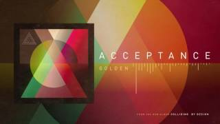 Repeat youtube video Acceptance - Golden