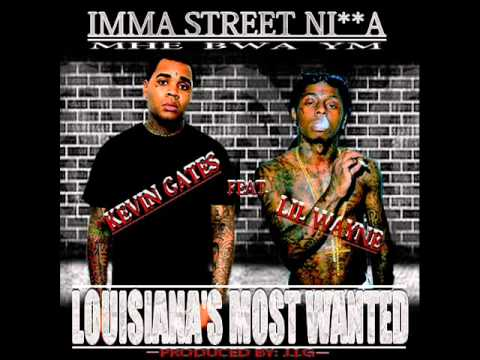 KEVIN GATES FT. LIL WAYNE (PROD. BY: J.I.G)