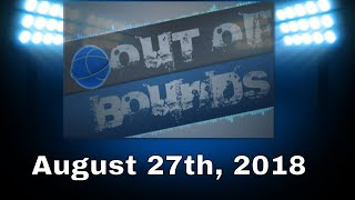 Out of Bounds, August 27th