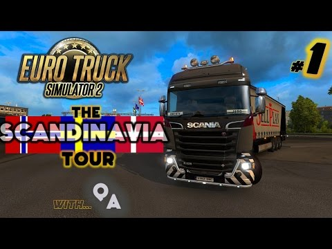 The Scandinavia Tour - Euro Truck Simulator 2 - #1