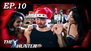 Repeat youtube video The X Hunter : Sexy Series Ep.10
