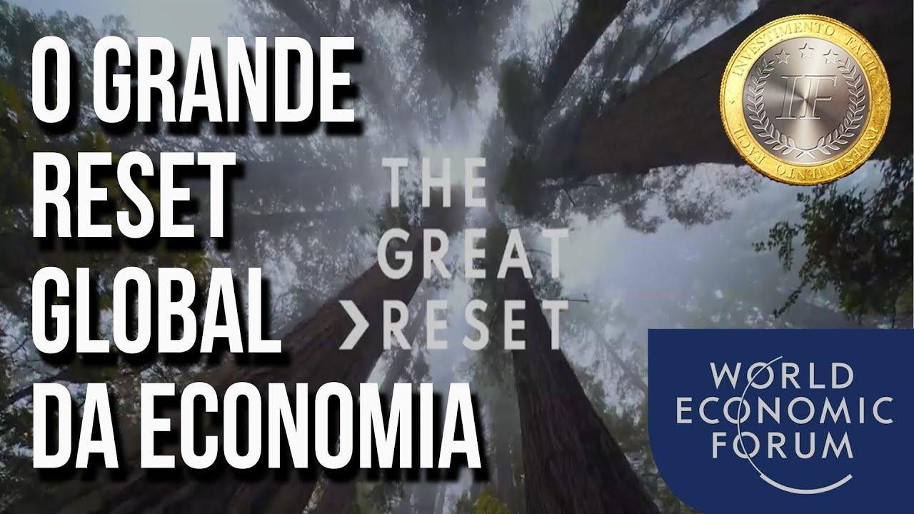 Entenda o que será o GRANDE RESET Econômico Global