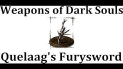 Weapons of Dark Souls: Quelaag's Furysword