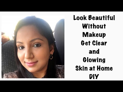 How To Get CLEAR and GLOWING SKIN at Home Naturally | Look Beautiful without make up |Winter Special