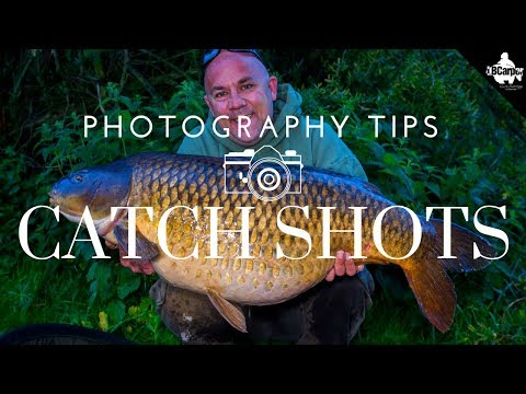 CARP FISHING PHOTOGRAPHY HOW TO IMPROVE YOUR CATCH SHOTS