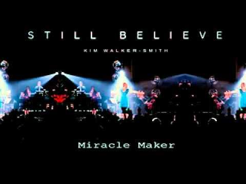 """Miracle Maker"" Kim Walker"