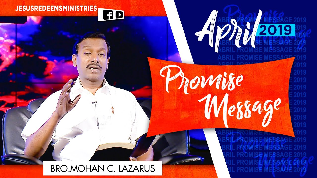 April Month promise message 2019 | Bro.Mohan C. Lazarus