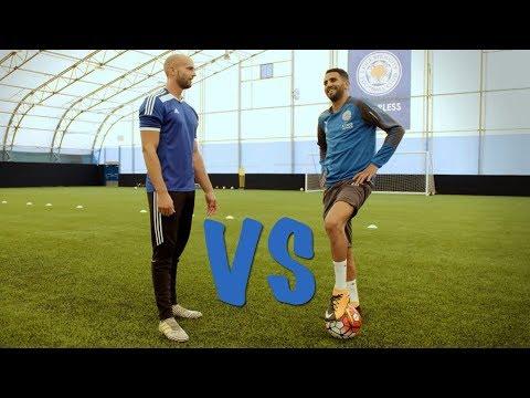 FOOTBALL BATTLE VS RIYAD MAHREZ!