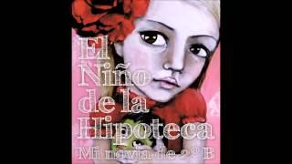 El Niño de la Hipoteca - 07.Tripas