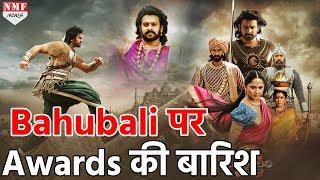 65th National Film Awards की हुई घोषणा, Baahubali 2 ने जीते इतने Awards