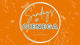 Sundays@Cienega - July 18th