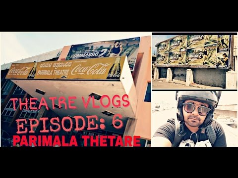 THEATRE VLOGS EPISODE:6 / PARIMALA THEATRE /BANGALORE  /SINGLE SCREEN CINEMAS/ STOP PIRACY