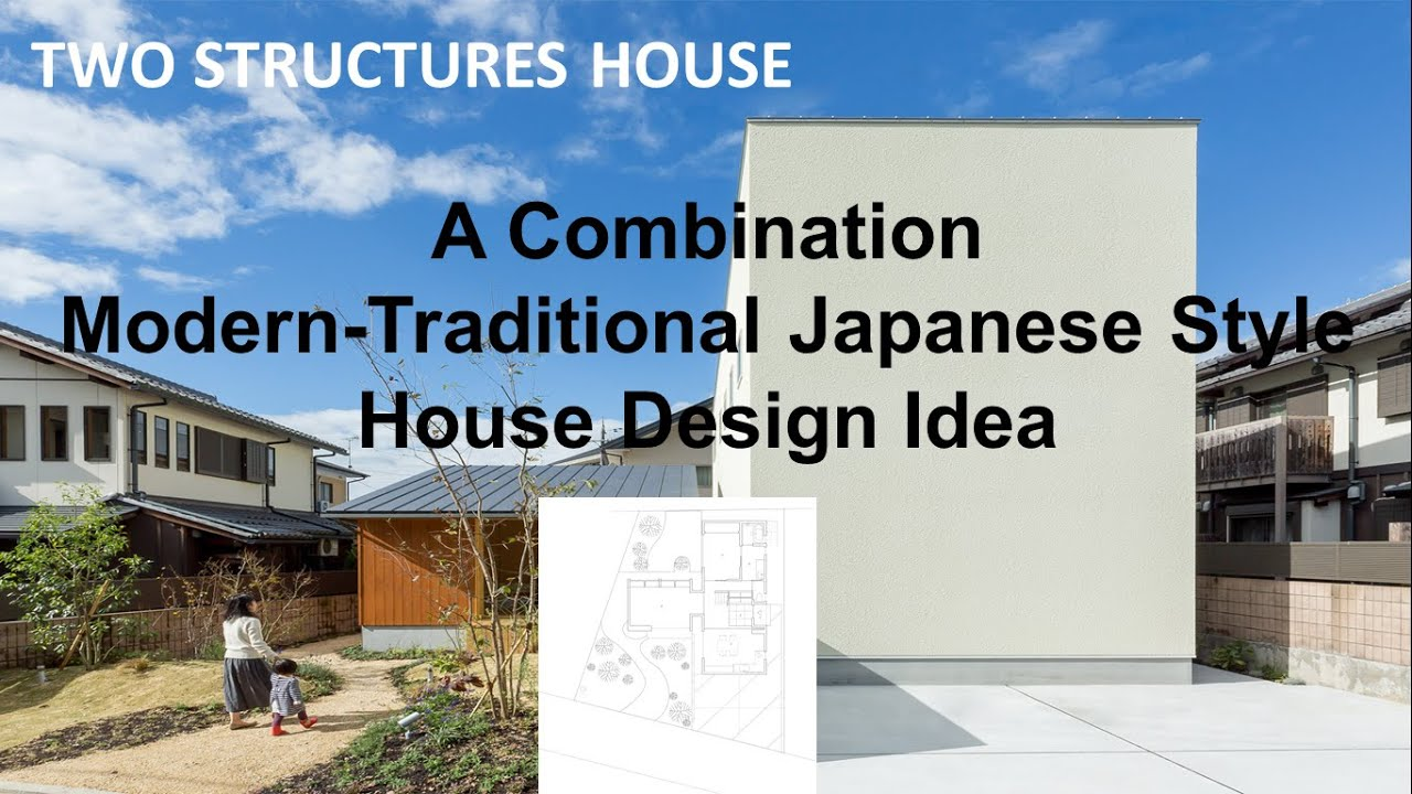 A Combination Modern Traditional Japanese Style House Design Idea   YouTube