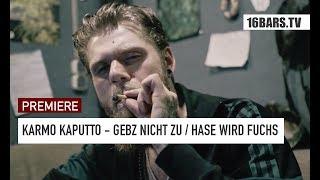 Karmo Kaputto - Gebz nicht zu / Hase wird Fuchs   prod. by Sansimo (16BARS.TV PREMIERE)