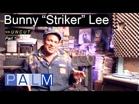 "Bunny ""Striker"" Lee interview - Part 1 [UNCUT]"