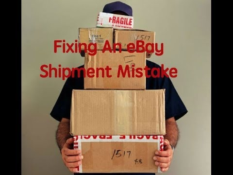 Fixing An eBay Shipment Mistake