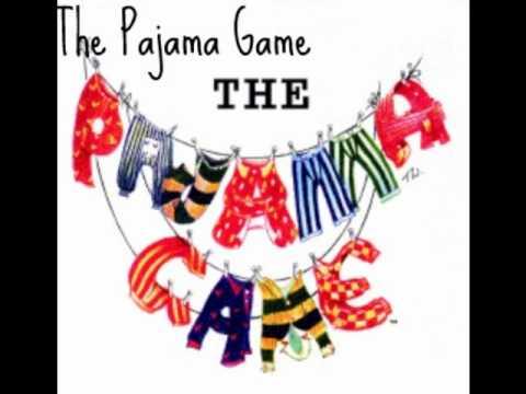 """The Pajama Game - """"The Pajama Game"""""""