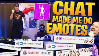 My Chat Forced Me Into Doing Fortnite Emotes... (Fortnite Battle Royale)