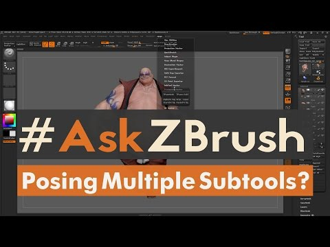 """#AskZBrush - """"How can I move and pose more then one Subtool without merging the Subtools?"""""""