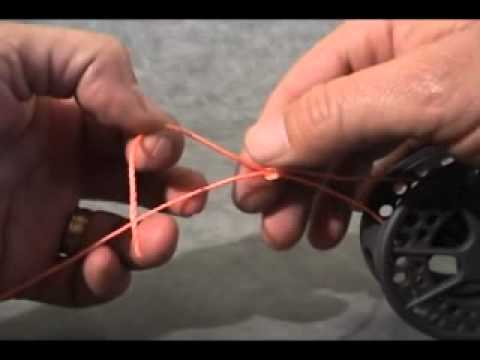 Fly Fishing Knots, The Arbor Knot, Attaching backing to reel.