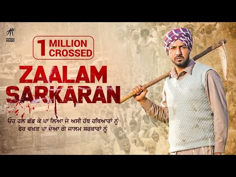 Zaalam Sarkaran | Gippy Grewal | Iam With Farmers | No Farmers No Food | Humble Music |
