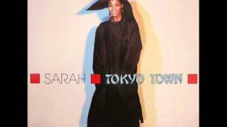 Sarah - Tokyo Town (Extended Version)