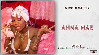 Summer Walker - Anna Mae (Over It)