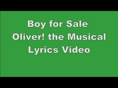 Boy for Sale | Oliver! the Musical | Lyrics Video