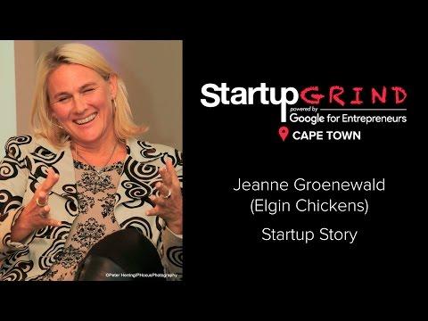 Startup Grind Cape Town Hosts Jeanne Groenewald (Elgin Chickens) - #StartCPT