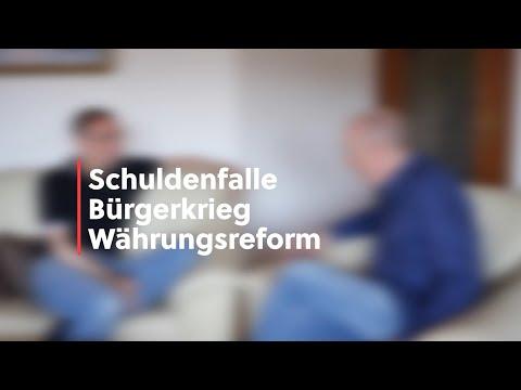 Wohnzimmergespräche: Schuldenfalle, Bürgerkrieg, Währungsreform?