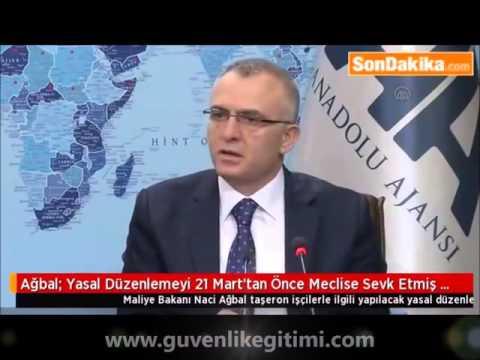 Maliye Bakan Naci Ağbal Özel Güvenlik Çalışanları Açıklaması