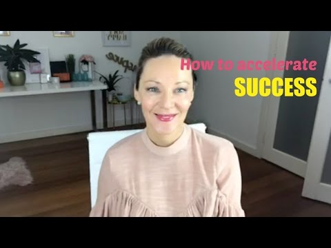 How to Accelerate Success