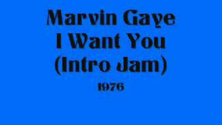 Marvin Gaye - I Want You (Intro Jam)